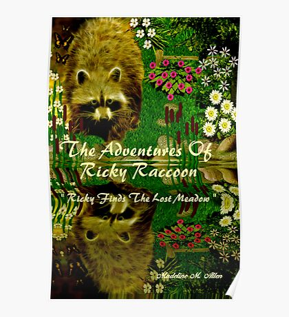 { Book Cover } The Adventures of Ricky Raccoon ~  Ricky finds the lost meadow   Poster
