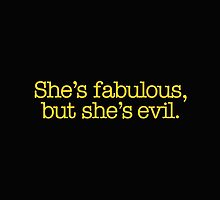 Mean Girls - She's fabulous, but she's evil by Call-me-dickie