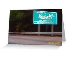Welcome to Kentucky! Greeting Card