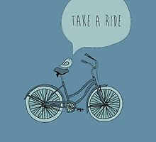 Take a Ride  by teebees