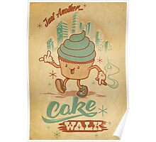 Just Another Cake Walk Poster