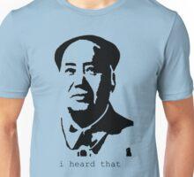 Mao is listening Unisex T-Shirt
