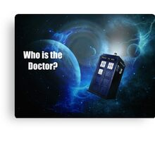 Who is the Doctor? Canvas Print