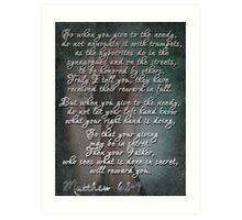 matthew 6:2-4 Art Print