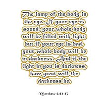 Matthew 6:22-23 Photographic Print