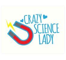 Crazy Science lady Art Print