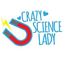 Crazy Science lady Photographic Print