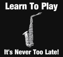 Learn To Play Saxophone by tenerson