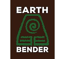 Earth Bender and Proud Photographic Print