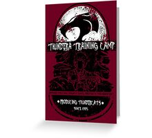 Thundera Training Camp (dark red) Greeting Card