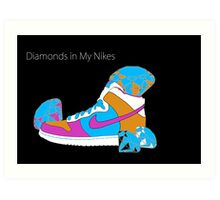 Diamonds in My Nikes Art Print