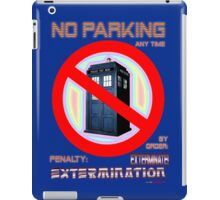 Dalek No Parking Sign Mk.2 iPad Case/Skin