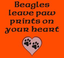 Beagles Leave Paw Prints On Your Heart Kids Clothes