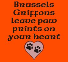 Brussels Griffons Leave Paw Prints On Your Heart Kids Clothes