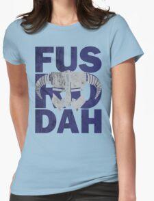 fus ro dah Womens Fitted T-Shirt