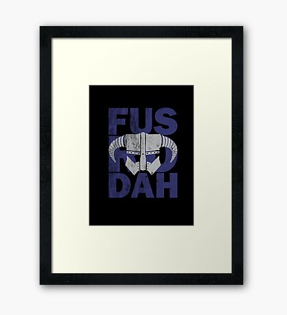 fus ro dah Framed Print