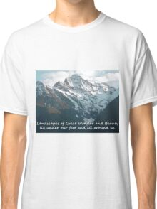 Landscapes of Great Wonder  Classic T-Shirt