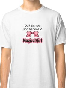 kawaii quit school become a magical girl melty text Classic T-Shirt