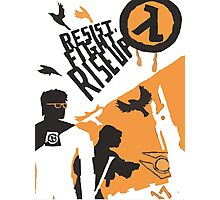 Resist - Fight - Riseup Photographic Print