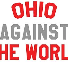 Ohio against the world - scarlet and gray by tagstork