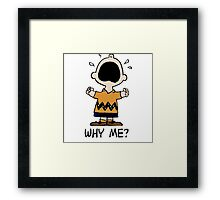 Why me? Charlie Brown Framed Print