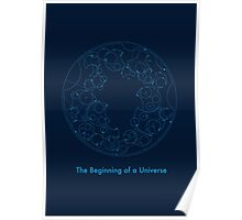 the beginning of a universe Poster