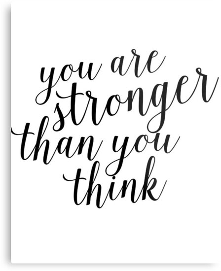 quot inspirational black and white calligraphy typography quote text stronger than you think quot metal