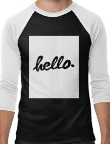 Inspirational Black and White Calligraphy Typography Quote Text Hello Men's Baseball ¾ T-Shirt