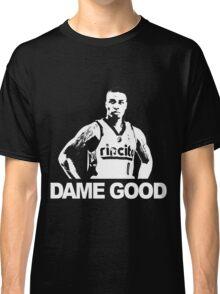 DAME GOOD Classic T-Shirt