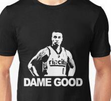 DAME GOOD Unisex T-Shirt