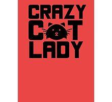 I am a crazy cat lady! I love cats Photographic Print
