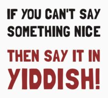 Say It In Yiddish Kids Clothes
