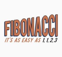 Fibonacci It's as Easy as 1, 1, 2, 3 by TheShirtYurt