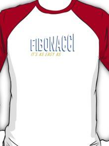 Fibonacci It's as Easy as 1, 1, 2, 3 T-Shirt