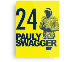 Pauly Swagger Metal Print