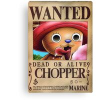 Wanted Chopper - One Piece Canvas Print