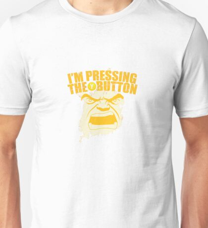 I'm Pressing The Y Button Unisex T-Shirt