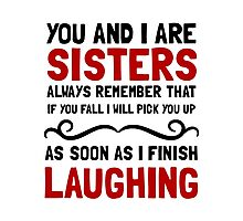 Sisters Laughing Photographic Print