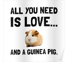 Love And A Guinea Pig Poster