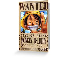 Wanted Luffy - One Piece Greeting Card