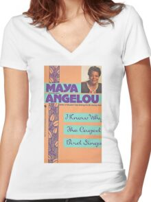 MAYA ANGELOU I KNOW WHY THE CAGED BIRD SINGS Women's Fitted V-Neck T-Shirt