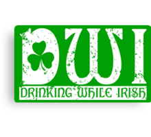 DWI Drinking While Irish grunge look Canvas Print