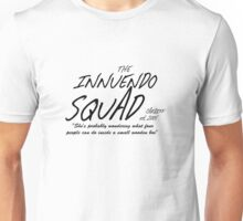 The Innuendo Squad - Est. 2005 Unisex T-Shirt