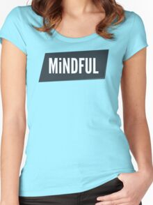 MiNDFUL Women's Fitted Scoop T-Shirt