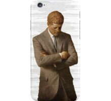 Standing by his word iPhone Case/Skin