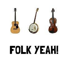 Folk Yeah Photographic Print
