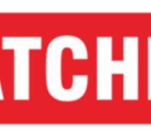 oooo She Ratchet.  Sticker