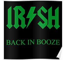 IRISH - BACK IN BOOZE Poster