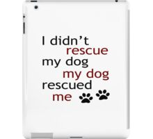 Rescue Me iPad Case/Skin