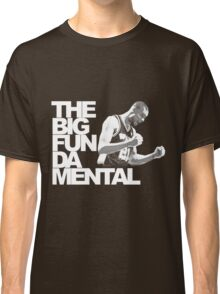 The Big Fun DA Mental Classic T-Shirt